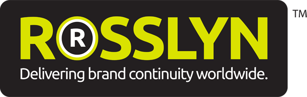 Rosslyn – Delivering brand continuity worldwide.